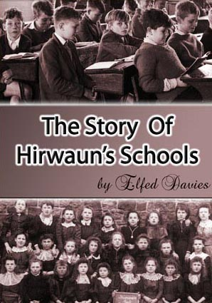 The Story Of Hirwaun's Schools